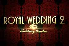 Royal Wedding 2 - Wedding trailer