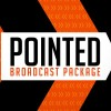 Pointed Broadcast Package