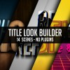 Title Look Builder