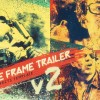 Freeze Frame Trailer V2