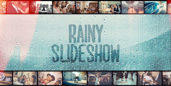 Rainy Slideshow