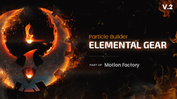 Particle Builder | Elemental Gear: Fire Sand Smoke Particular Presets
