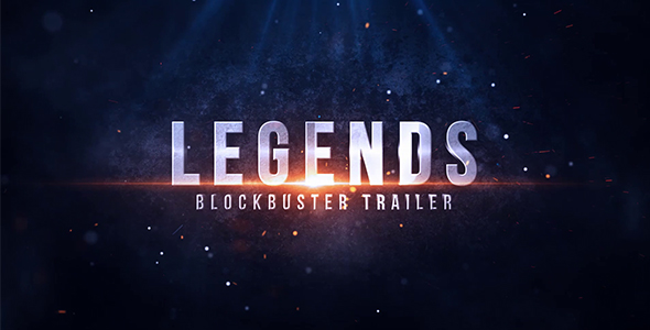 Legends Blockbuster Trailer