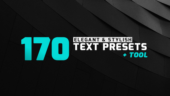 170 Elegant & Stylish Text Presets